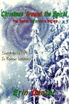 Christmas Around the Spiral by Erin Danzer