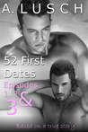 52 First Dates: Boxed Set - Books 1 - 3