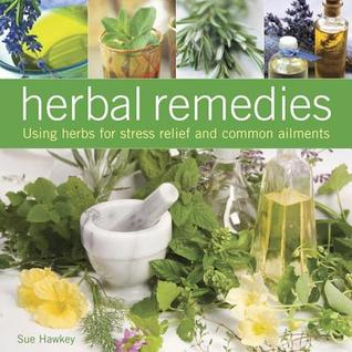 herbal-remedies-using-herbs-for-stress-relief-and-common-ailments