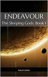 Endeavour (The Sleeping Gods, #1)