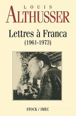 Lettres à Franca, 1961-1973