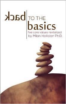 Back to the Basics: Five Core Values Revitalized