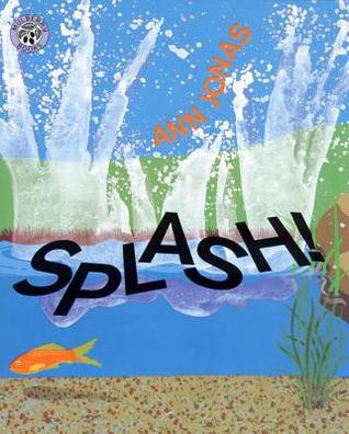 Splash! by Ann Jonas