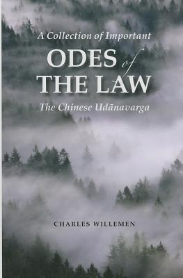 A Collection of Important Odes of the Law: The Chinese Udanavarga: Fa Ji Yao Song Jing (Taisho 213)