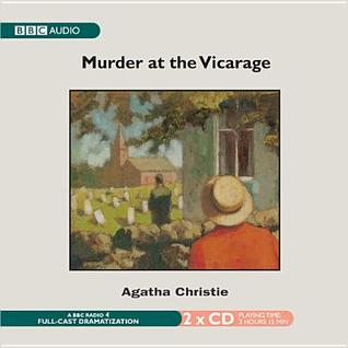 The Murder at the Vicarage: A BBC Radio 4 Full-Cast Dramatisation