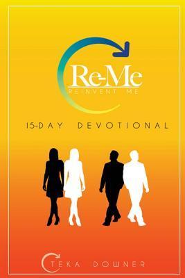 Re-Me: Reinvent Me