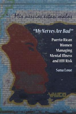 my-nerves-are-bad-puerto-rican-women-managing-mental-illness-and-hiv-risk