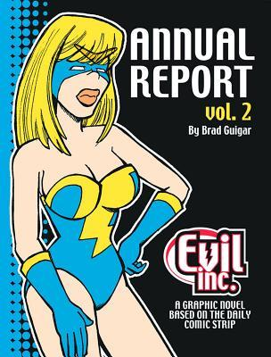 Evil Inc. Annual Report, Volume 2 by Brad Guigar