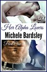 Her Alpha Lovers, Part One by Michele Bardsley
