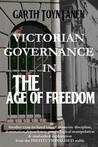 Download Victorian Governance in the Age of Freedom