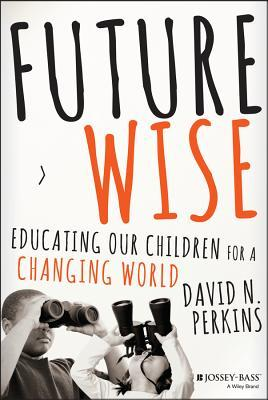 Future Wise by David Perkins