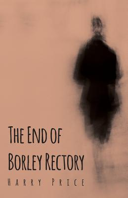 Epub Download The End of Borley Rectory