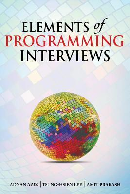 elements of programming interviews the insiders guide by adnan aziz