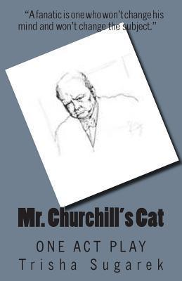 Mr. Churchill's Cat: One Act Play
