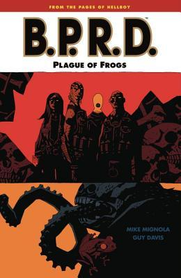 B.P.R.D., Vol. 3: Plague of Frogs (B.P.R.D., #3)