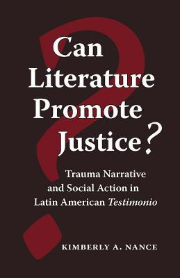 Can Literature Promote Justice? by Kimberly A. Nance