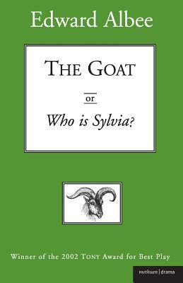 The Goat, Or, Who Is Sylvia?: (Notes Toward a Definition of Tragedy)