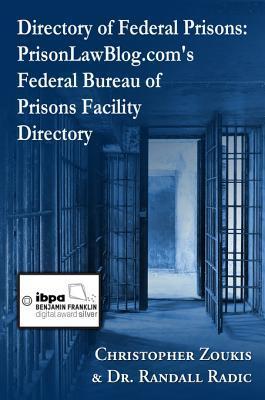 Directory of Federal Prisons: Prisonlawblog.Com's Federal Bureau of Prisons Facility Directory