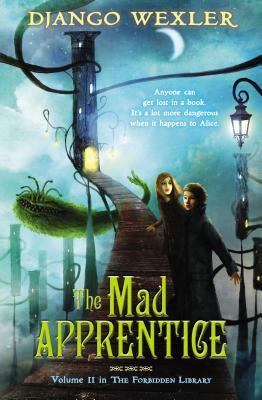 The Mad Apprentice(The Forbidden Library 2)