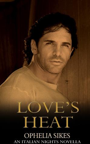 Love's Heat (Italian Nights, #1)