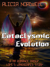 Cataclysmic Evolution