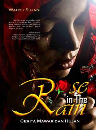 Rose In The Rain; Cerita Mawar Dan Hujan