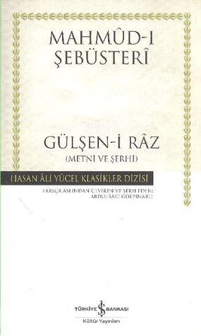 Gülşen-i Râz (Metni ve Şerhi)