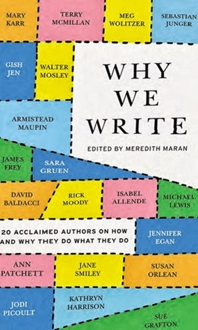 Why We Write: 20 Acclaimed Authors