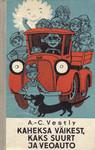 Kaheksa väikest, kaks suurt ja veoauto by Anne-Cath. Vestly