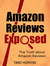 Amazon Reviews Exposed. The...