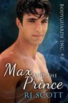 Max and the Prince by R.J. Scott