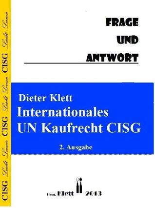 Internationales UN Kaufrecht CISG Frage und Antwort