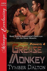 Grease Monkey (Drunk Monkeys, #4)