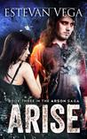 Arise (Arson #3)