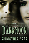 Darkmoon (The Witches of Cleopatra Hill, #3)