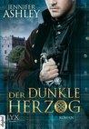 Der dunkle Herzog by Jennifer Ashley