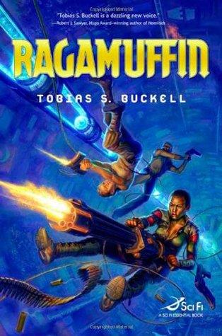 Ragamuffin by Tobias S. Buckell