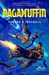 Ragamuffin (Xenowealth, #2)