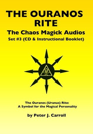 Chaos Magick Audios Cds Volume 3 The Ouranos Rite A Symbol Of The