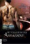 Die Verlockung der Assassine by Thea Harrison