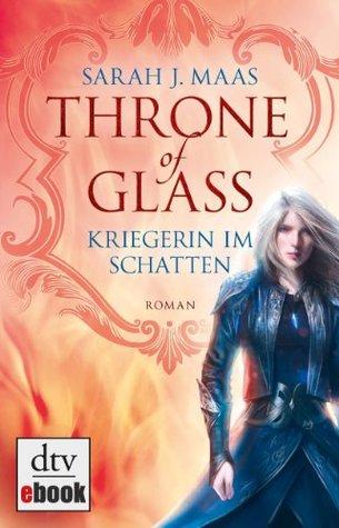 Kriegerin im Schatten (Throne of Glass, #2)