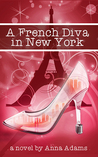 A French Diva in New York (The French Girl #4)