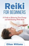Reiki for Beginners by Ethan Williams
