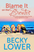 Blame It on the Brontes by Becky Lower