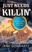 Just Needs Killin' (Hetta Coffey Mystery, #6) by Jinx Schwartz