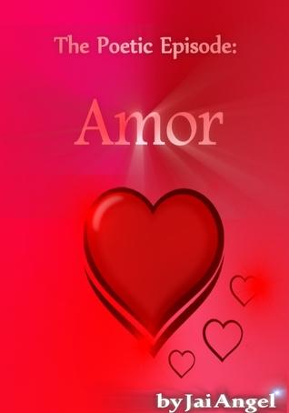 A Poetic Episode: Amor
