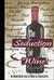 The Seduction of Wine
