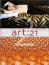 Art: 21: Art in the Twenty-First Century 2