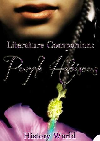 Literature Companion: Purple Hibiscus