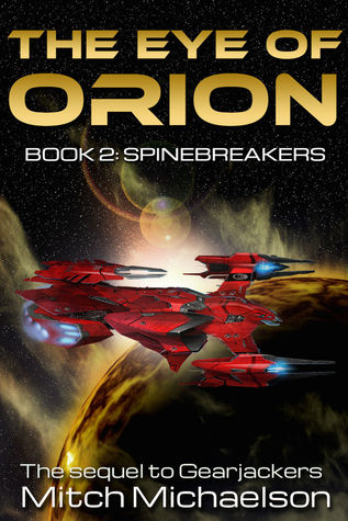 The Eye of Orion: Spinebreakers